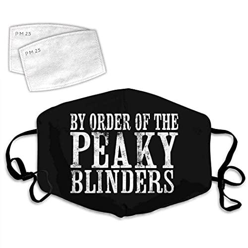 By Order Of The Peaky Blinders Máscara facial, tela 100% algodón, reutilizable, resistente al viento, para adultos, para festivales de deportes, pasamontañas