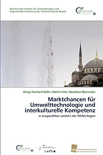 Marktchancen für Umwelttechnologie und interkulturelle Kompetenz: in ausgewählten Ländern der MENA-Region