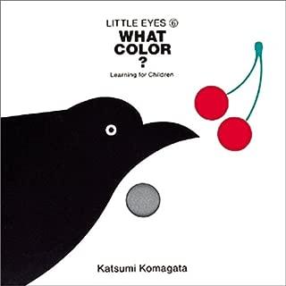 What color?(このいろなあに)―Learning for children (Little eyes (6))