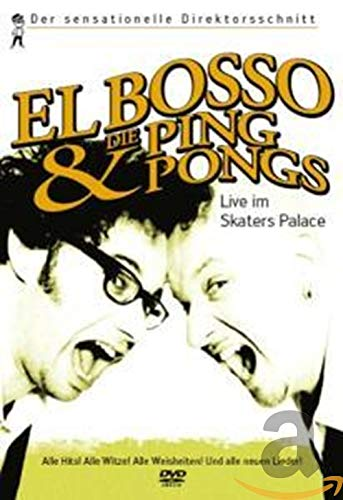 El Bosso & The Ping-Pongs - Live im Skater's Palace