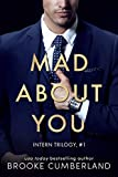 Mad About You (The Intern Trilogy Book 1)