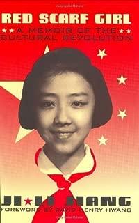 Red Scarf Girl: A Memoir of the Cultural Revolution by Ji-li Jiang (1997-09-06)