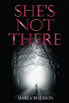 [Marla Madison]のShe's Not There (TJ Peacock & Lisa Rayburn Mysteries Book 1) (English Edition)
