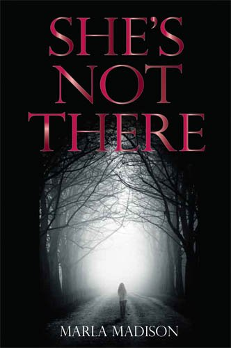 Book: She's Not There by Marla Madison