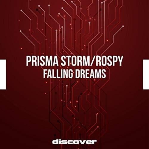 Prisma Storm & Rospy