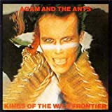 Songtexte von Adam and the Ants - Kings of the Wild Frontier