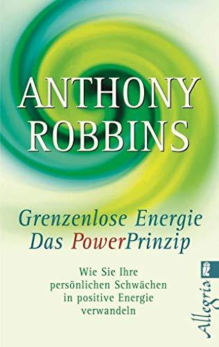 Robbins Anthony, Grenzenlose Energie – Das PowerPrinzip