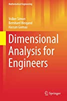 Dimensional Analysis for Engineers (Mathematical Engineering)