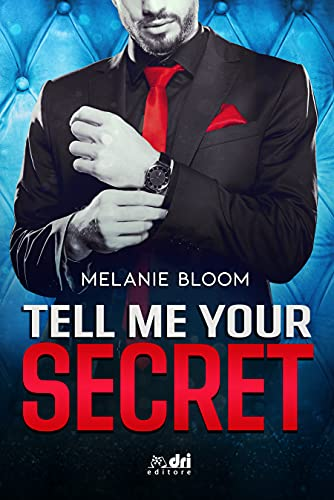 Tell Me Your Secret (Book&LoveRomance DriEditore Vol. 5)