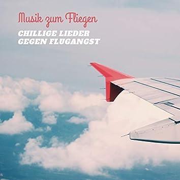 Musik zum Fliegen – Chillige Lieder gegen Flugangst