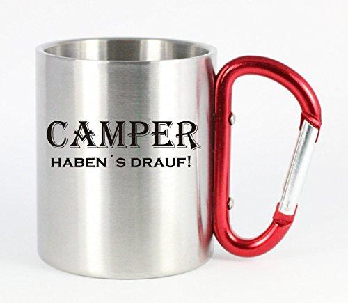 Creativ Deluxe Edelstahltasse mit Carabiner Camper haben´s Drauf Blechtasse, Campingtasse,Kaffeetasse mit Motiv,Bürotasse, Bedruckte Tasse mit Sprüchen oder Bildern