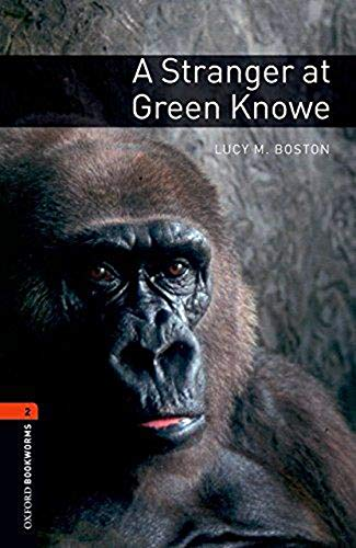 Oxford Bookworms Library: Level 2: A Stranger at Green Knowe700 Headwords (Oxford Bookworms Library. Stage 2, Human Interest)の詳細を見る