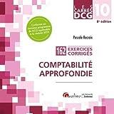 Comptabilité approfondie DCG 10 - 162 exercices corrigés