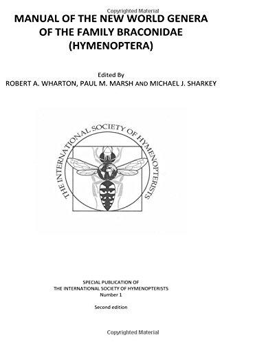 Manual Of The New World Genera Of The Family Braconidae (Hymenoptera)