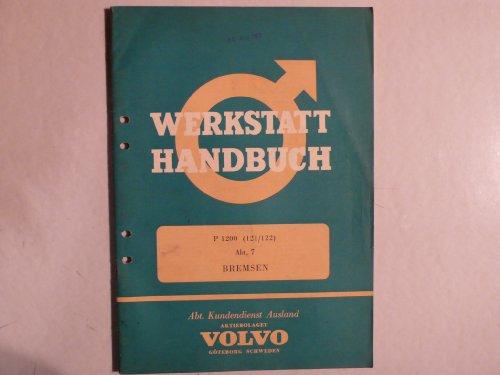 Volvo P 1200 (121/122) Werkstatthandbuch PKW Abt. 7 - Bremsen – Original