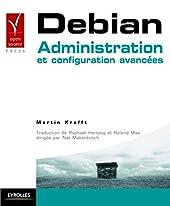 Debian - Administration et configuration avancées de Raphaël Hertzog