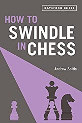 Anzeige Amazon: Andrew Soltis - How To Swindle in Chess - Batsford Chess - Buchrezension