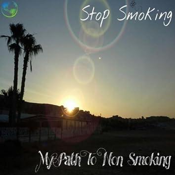 My Path to Non Smoking