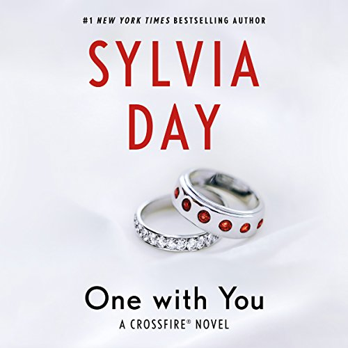 One with You     Crossfire Series, Book 5              By:                                                                                                                                 Sylvia Day                               Narrated by:                                                                                                                                 Jill Redfield,                                                                                        Jeremy York                      Length: 14 hrs and 31 mins     94 ratings     Overall 4.6