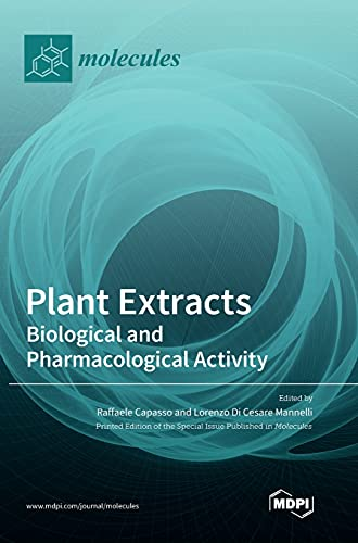 Plant Extracts: Biological and Pharmacological Activity