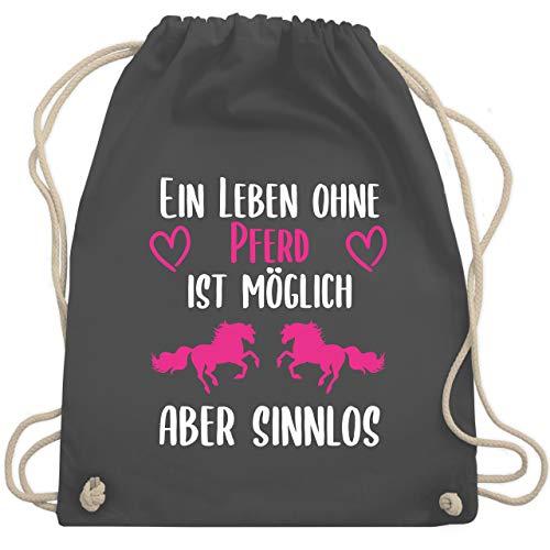 Shirtracer Pferde Geschenk und Reiten Zubehör - Ein Leben ohne Pferd ist möglich aber sinnlos weiß/pink - Unisize - Dunkelgrau - Geschenk - WM110 - Turnbeutel und Stoffbeutel aus Baumwolle