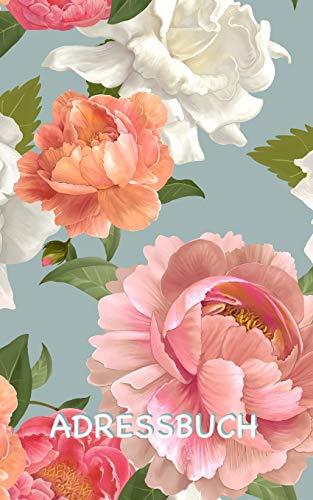 Adressbuch: Blumen Adressbuch mit genügend Platz für 150 Namen, Adressen, Privat- und Handynummern, E-Mail-Adressen und Geburtstage von Kontakten (Adressbuch Päonien Muster, Band 1)