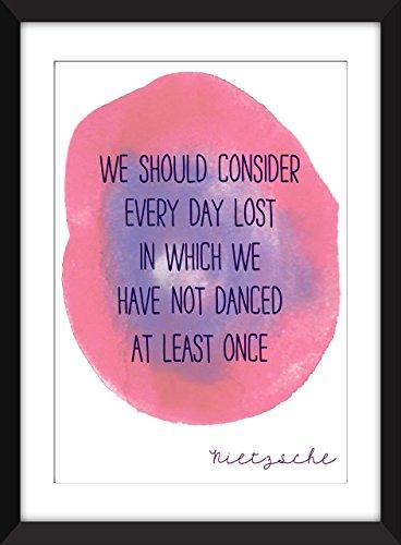 Nietzsche We Should Consider Every Day Lost Ungerahmter Druck