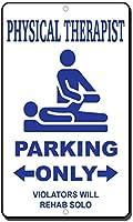 ティンサイン高品質の金属、理学療法士駐車場違反者のみがリハビリソロスタイル2452のみ駐車場標識警告注意金属屋外ストリート道路装飾