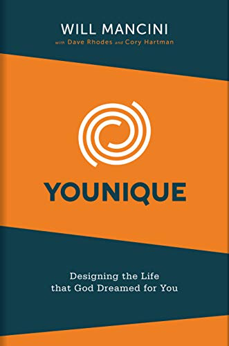 Younique: Designing the Life That God Dreamed for You