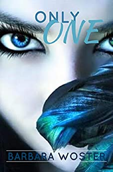 Only One by [Barbara Woster]