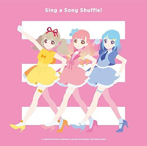 【Amazon.co.jp限定】TVアニメ/データカードダス『アイカツオンパレード! 』挿入歌アルバム「Sing a Song Shuffle! 」 (デカジャケット付)