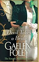 Devil Takes A Bride: Number 5 in series (Knight Miscellany)