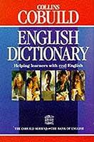 Collins COBUILD English Dictionary (Collins Cobuild dictionaries)
