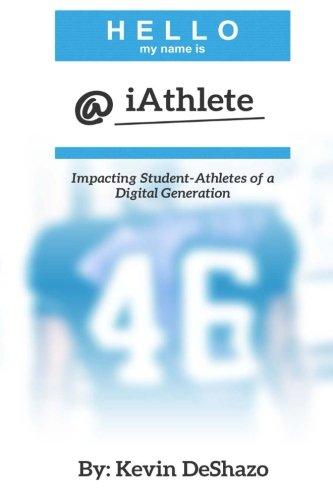 iAthlete: Impacting Student-Athletes of a Digital Generation