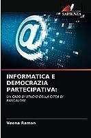INFORMATICA E DEMOCRAZIA PARTECIPATIVA:: UN CASO DI STUDIO DELLA CITTÀ DI BANGALORE