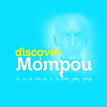 Discover Mompou
