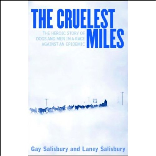 Couverture de The Cruelest Miles