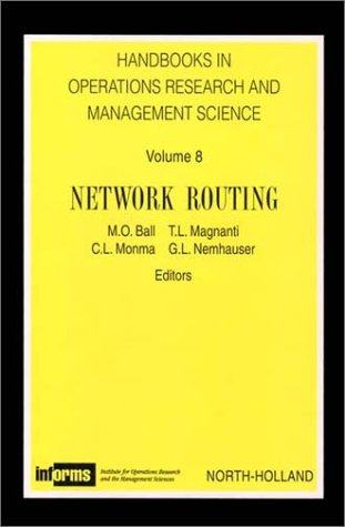 Network Routing (Handbooks in Operations Research and Management Science)