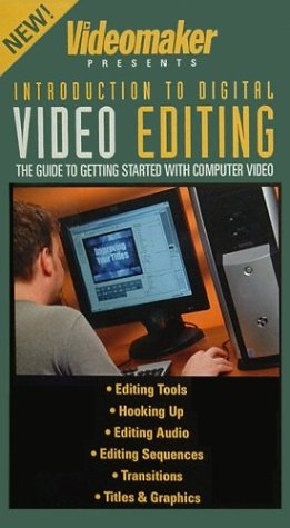 Video Editing: The Guide To Getting Started With Computer Video [VHS]