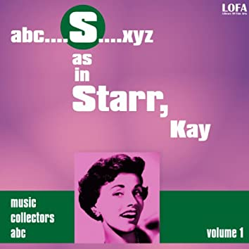 S as in STARR, Kay (Volume 1)