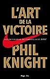 L'art de la victoire (Hors collection) - Format Kindle - 9782755627909 - 11,99 €