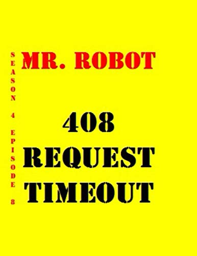 Mr. Robot 408 Request Timeout Quotes Library Decorative Birthday Gift ( 110 Page Big Size ) Notebook Collection A decorative book for coffee tables, ... and interior design styling: Tv Show Notebook