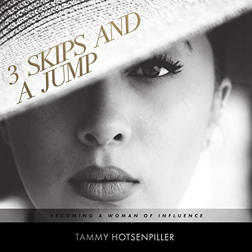 3 Skips and a Jump: To Becoming a Woman of Influence audiobook cover art