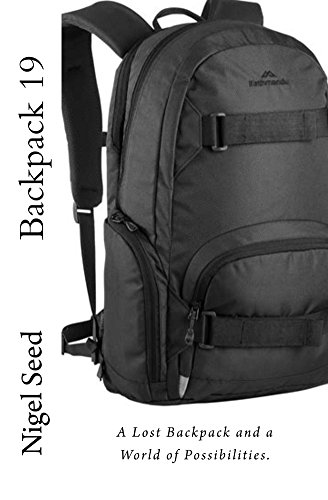 Backpack 19: A Lost Backpack and a World of Possibilities (English Edition)