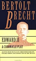 Edward II: A Chronicle Play (Brecht, Bertolt)