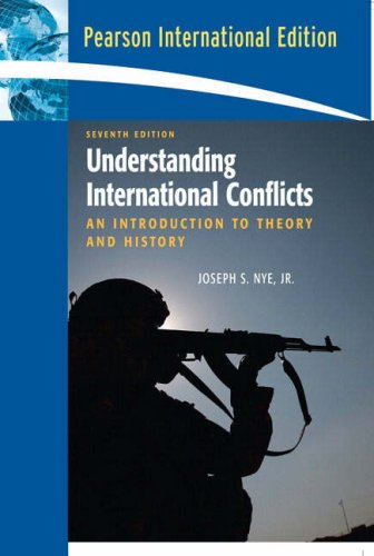 Understanding International Conflicts: An Introduction to Theory and History: International Edition