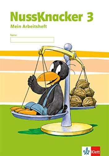 Nussknacker 3: Arbeitsheft Klasse 3 (Nussknacker. Ausgabe ab 2015)