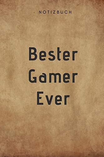Bester Gamer Ever Notizbuch: 108 Seiten liniert (6x9 /15.24 x 22.86 cm) Geschenk an einen besondern Zocker