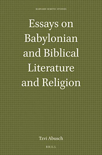 Essays on Babylonian and Biblical Literature and Religion (Harvard Semitic Studies)