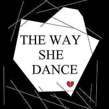 The Way She Dance